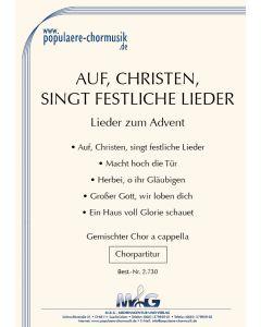 *Auf, Christen, singt festliche Lieder - Lieder zum Advent*