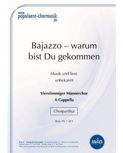 Bajazzo - Warum bist du gekommen