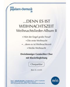 """""""... denn es ist Weihnachtszeit"""" - Weihnachtslieder-Album II"""