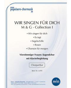 *M & G - Collection I – Wir singen für dich*