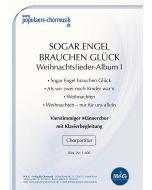 *Weihnachtslieder-Album I: Sogar Engel brauchen Glück*